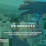 Conocé la agenda completa del Foro Industrial de Mendoza