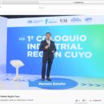 El 1º Coloquio Industrial de Cuyo culminó con un llamado al trabajo conjunto para desarrollar la región y el país