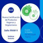 Nueva certificación IRAM para productos veganos y vegetarianos